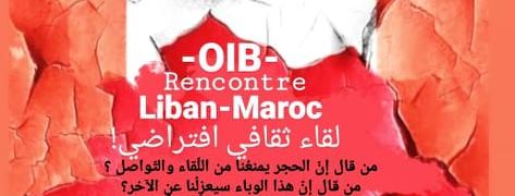 OIB : Rencontres Maroc / Liban